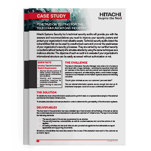 Hitachi Systems Security - Case Study Penetration Testing Telecommunications Industry