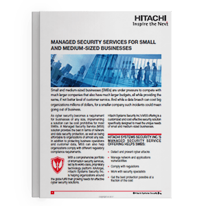 Hitachi Systems Security - MSS for SMB_